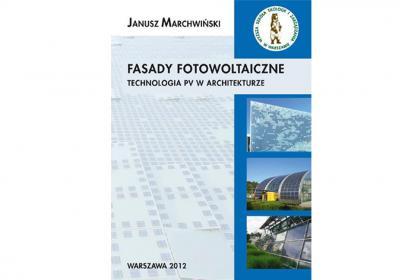 Fasady fotowoltaiczne. Technologia PV w architekturze