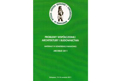 Problemy Współczesnej Architektury i Budownictwa, Zakopane 2011